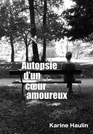autopsie d'un coeur amoureux