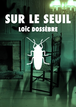 """cover 236 - Chronique d'auto-édition """"Sur le seuil"""", une nouvelle de Loïc Dossèbre"""