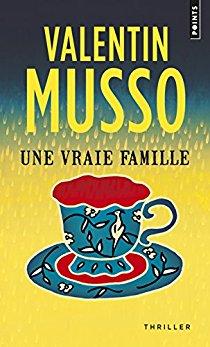 """une vraie famille - Lorsque j'ai découvert Valentin Musso dans """"Une vraie famille"""""""