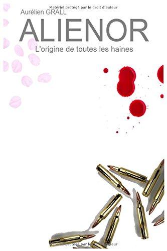 """Alienor - Chronique d'auto-édition """"ALIENOR"""" par Aurelien Grall"""